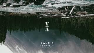 Lane 8 - No Captain feat. POLIÇA