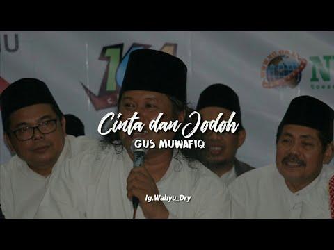 Story Wa Cinta Dan Jodoh Gus Muwafiq