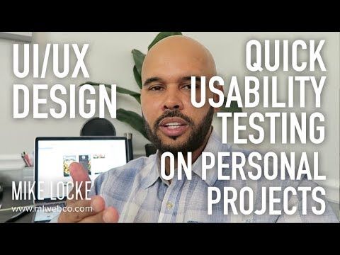 Quick & Easy Usability Testing You Should be Doing on Personal Projects - UI/UX Design