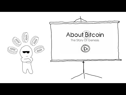 About Bitcoin: The Story Of Genesis