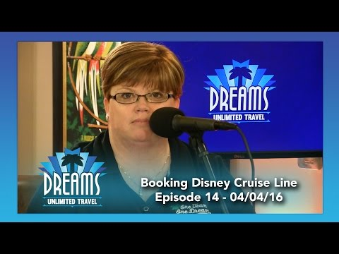 Booking a Disney Cruise Line Vacation   04/04/16