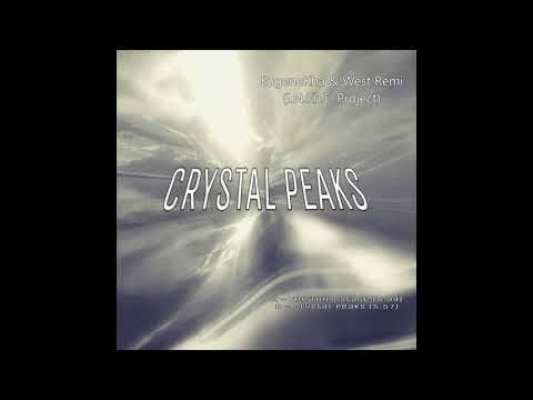 EugeneKha & West Remi (INKHE Project) Crystal Peaks (Single 2017)