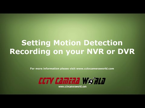 Motion Activated Recording Setup for CCTV Camera World