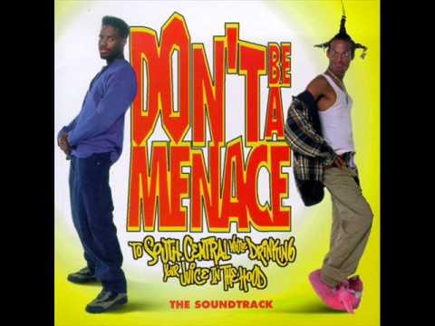 Don't Be A Menace Soundtrack