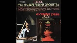 Paul Mauriat - El Condor Pasa \u0026 L.O.V.E.