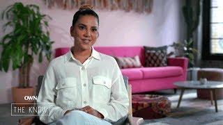 Episode 6: Liz Hernandez on Self-Care | The Know | Oprah Winfrey Network