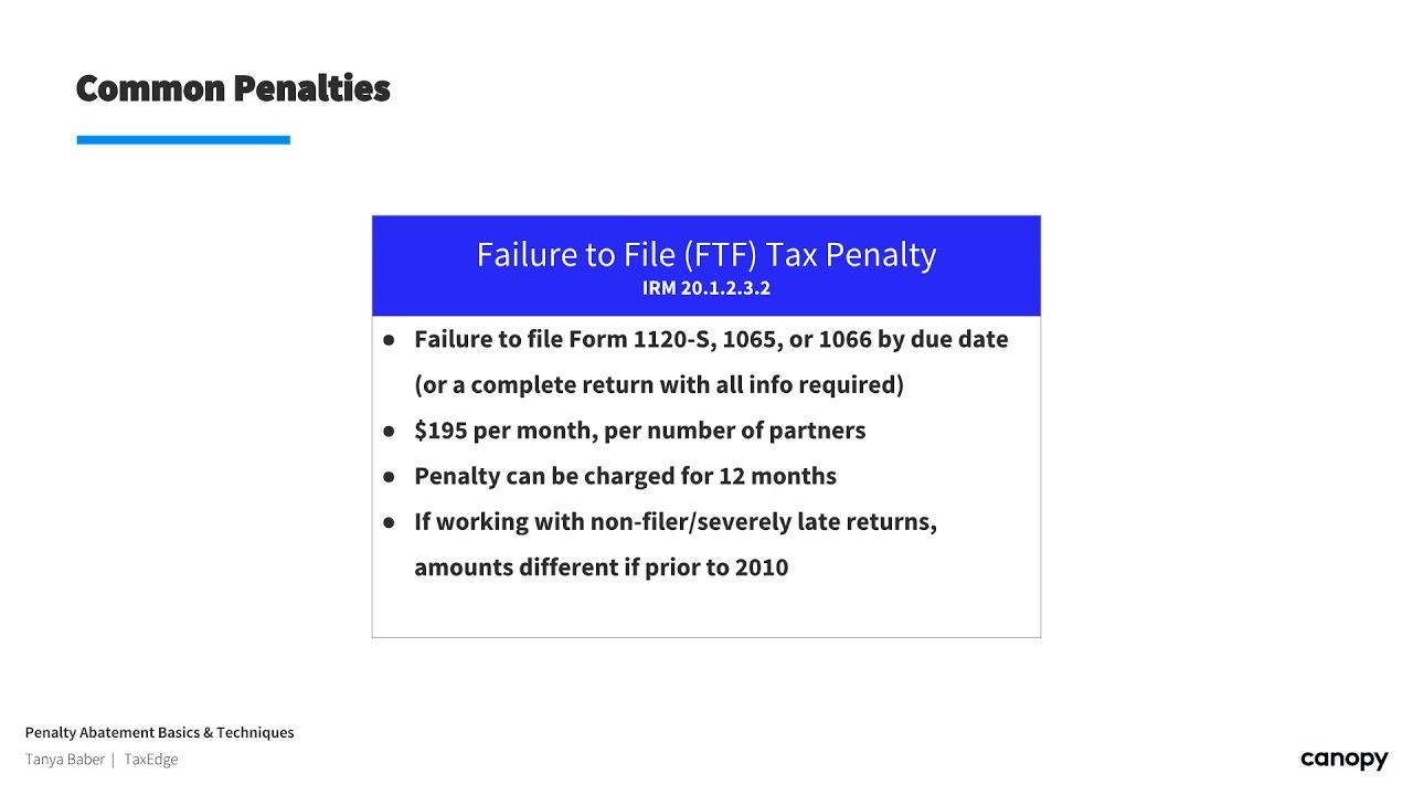 form 1065 penalty abatement  Penalty Abatement Basics & Techniques (13/13)