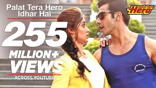Palat Tera Hero Idhar Hai (Full Video) - Song Main Tera Hero | Arijit Singh | Varun Dhawan