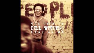 Watch Bill Withers You video