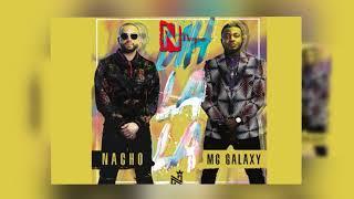 Uh-La-La Nacho Ft. Mc Galaxy MP3 Oficial.mp3