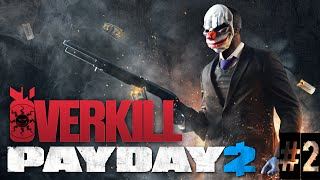 Payday Overkill Let