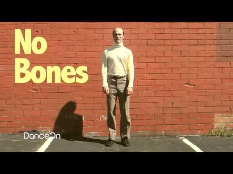 No Bones Dance