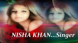 NISHA Sing's...Chanda O Chanda