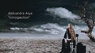 Aleksandra Asya - Introspection (Trailer)