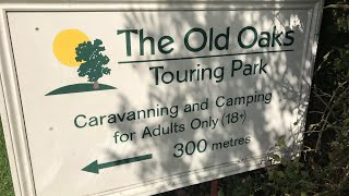 The Old Oaks Touring Park, Wick, Glastonbury. Exclusively Adult Only
