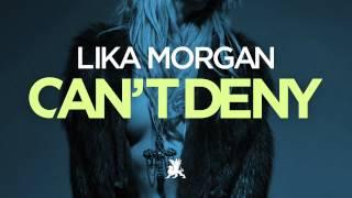 Baixar Lika Morgan – Can't Deny (eSQUIRE Houselife Radio Edit)