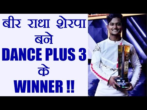 Dance Plus 3: Bir Radha Sherpa becomes the WINNER of the Show; Watch | FilmiBeat