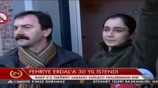 DHKP-C'li Fehriye Erdal'a 30 yıl hapis cezası istendi
