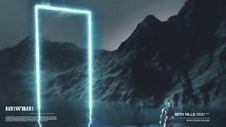 Seth Hills - Rewire