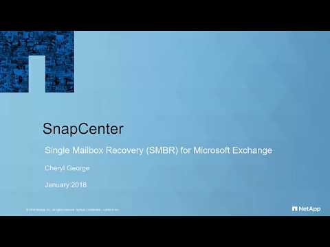 SnapCenter Single MailBox Recovery (SMBR) For Granular Recovery Of Microsoft Exchange
