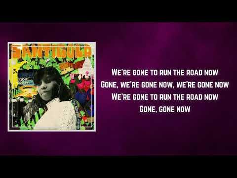 Santigold - Run the Road (Lyrics)