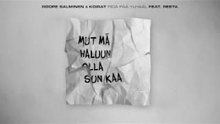 Roope Salminen & Koirat - Pidä pää ylhääl (feat Reeta)