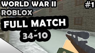 ROBLOX WORLD WAR II FULL MATCH #1