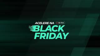 Acelere na Black Friday   Dicas para vender na data com os maiores especialistas