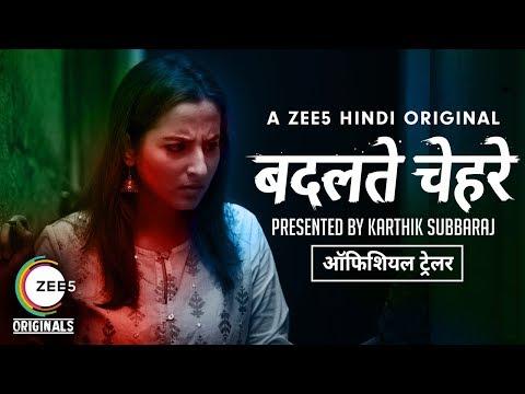 Badalte Chehre | Official Trailer | Karthik Subbaraj | A ZEE5 Original | Streaming Now On ZEE5