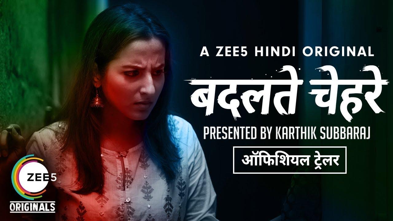 Badalte Chehre | Official Trailer | Karthik Subbaraj | A ZEE5 ...