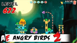 Angry Birds 2 LEVEL 622 / Злые птицы 2 УРОВЕНЬ 622