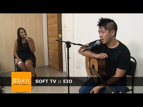 SOFT TV :: EIO [Singapore Music]