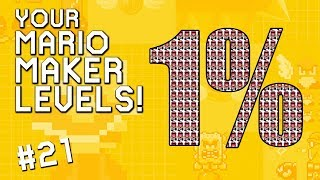 ONE PERCENTERS: YOUR Mario Maker Levels #21