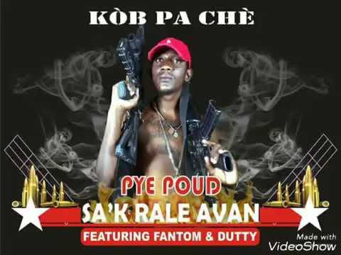S'ak Rale Avan - Pye Poud featuring Fantom & Dutty (Official Audio)