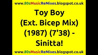 Toy Boy (Extended Bicep Mix) - Sinitta! | 80s Dance Music | 80s Club Mixes | 80s Club Music