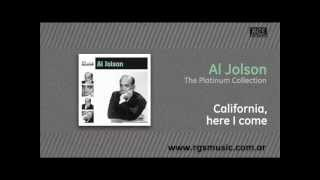 Al Jolson - California, here I come