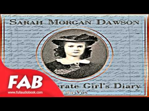 A Confederate Girl's Diary Part 1/2 Full Audiobook By Sarah Morgan DAWSON By War Audiobook