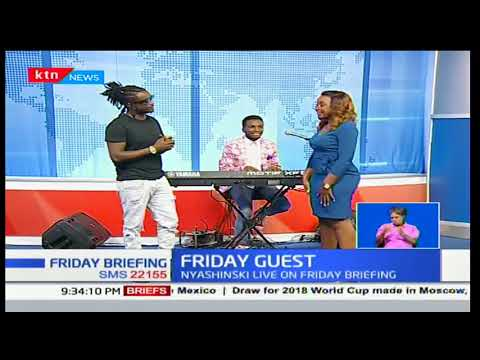 Friday Guest: Nyashinski on Friday briefing