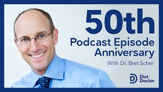 Diet Doctor Podcast – 50th episode anniversary