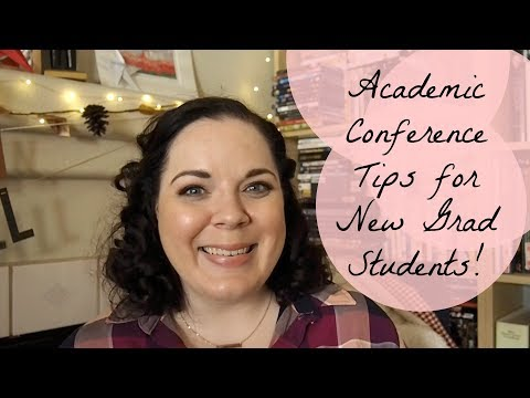 Academic Conference Tips for New Grad Students!