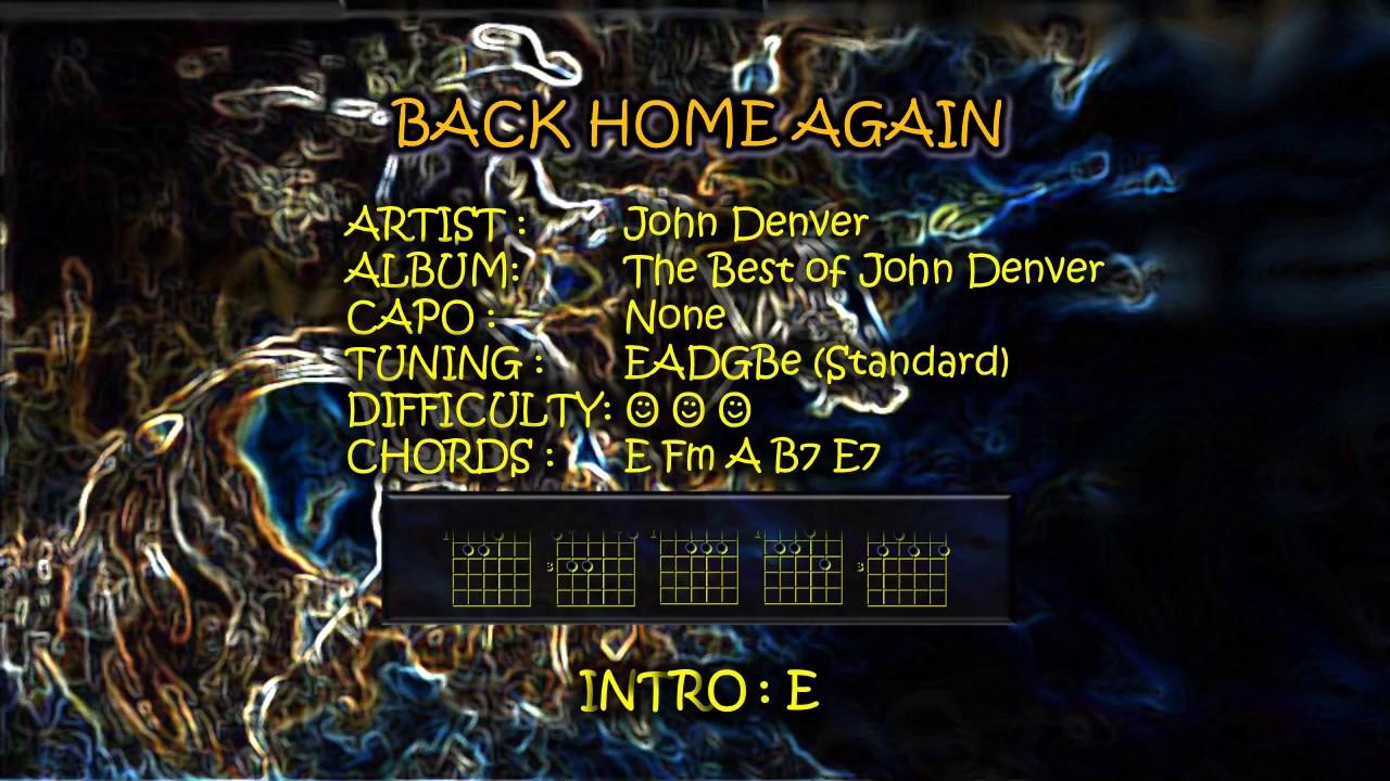 Inducir Dislocación comentario  Back Home Again Chords and Lyrics - YouTube