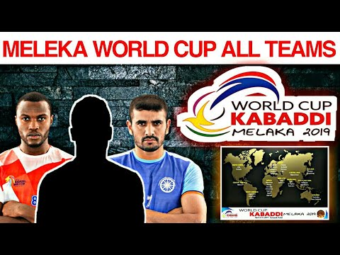 Meleka Kabaddi World Cup 2019 All Teams List 34 Countries 32 Men 18 Women Teams Youtube