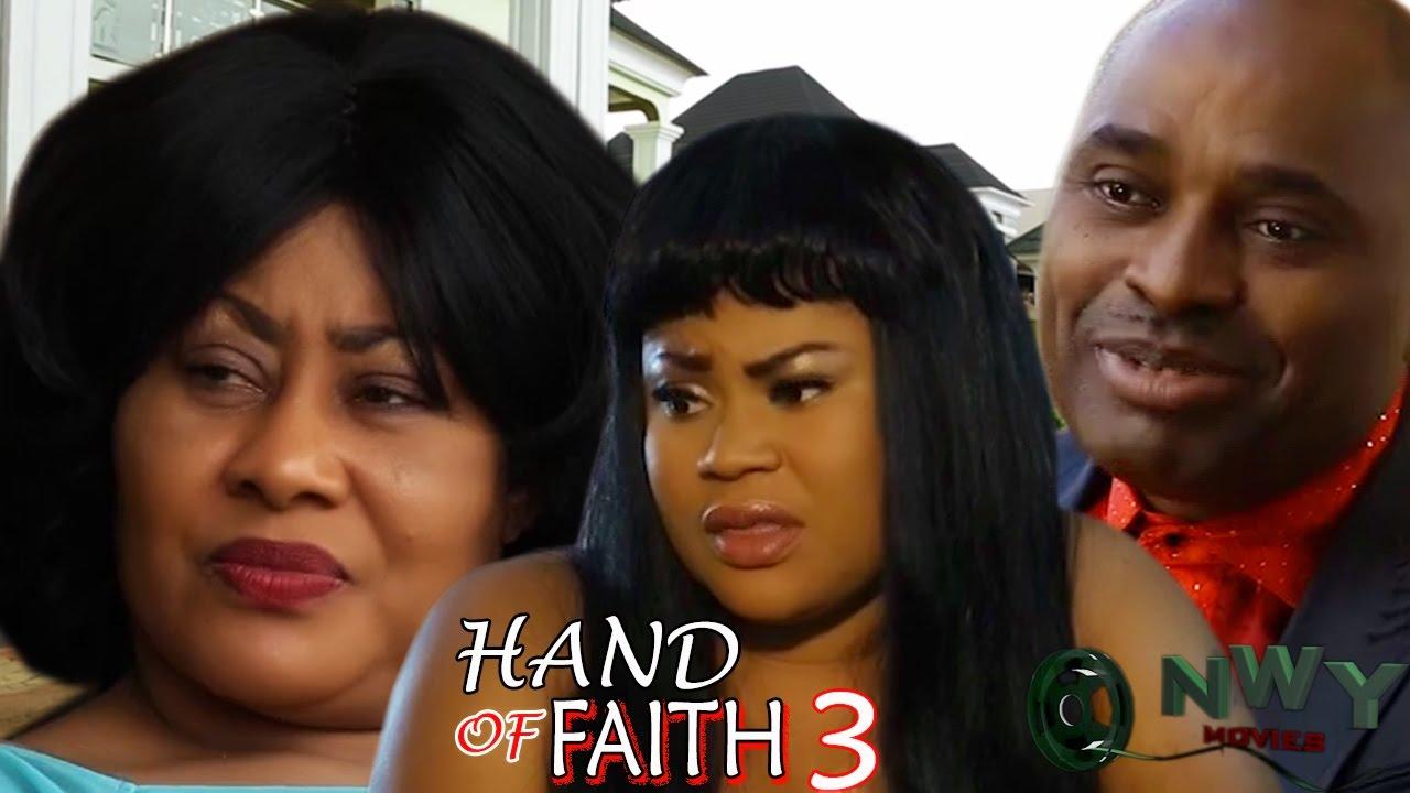 Download Hand Of Faith Season 3  - 2017 Latest Nigerian Nollywood Movie