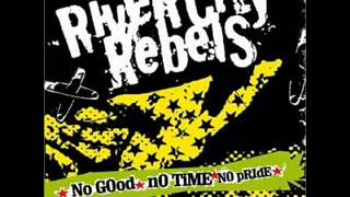 River City Rebels - No Good