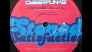 "Cyberpunks - Burnin Up (Original 12"" Mix)"