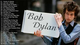 The Best Of Bob Dylan ♫ Bob Dylan Greatest Hits ♫ Best Songs of Bob Dylan