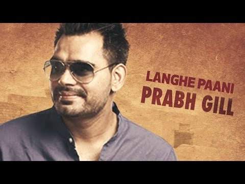 Langhe Paani | Bambukat | Prabh Gill | Releasing On 29th July 2016