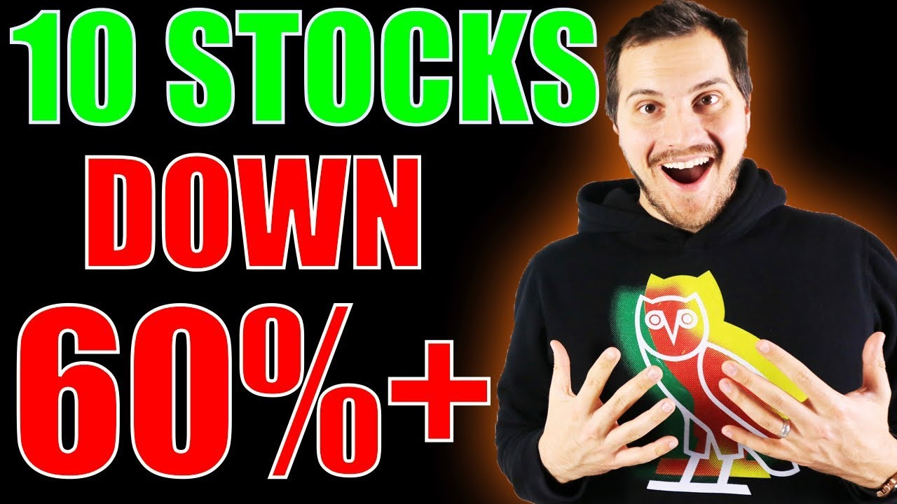 10 Stocks Down 60%+ Are these Stocks to buy now?!