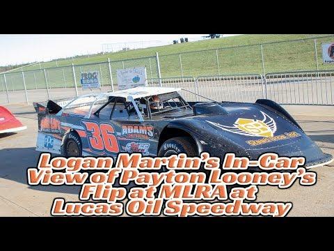 #36 Logan Martin's In-Car camera View of Payton Looney's Flip at MLRA at  Lucas Oil Speedway