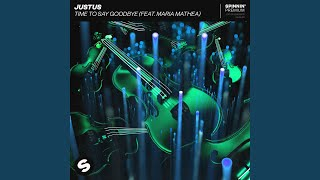 Play Time To Say Goodbye (feat. Maria Mathea)